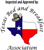 Approved by Texas Bed & Breakfast Association